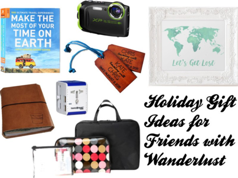 Holiday Gift Ideas for Friends with Wanderlust